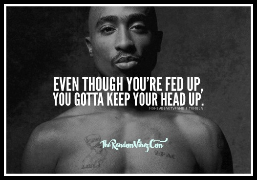 2pac Quotes Custom Most Famous Tupac Quotes