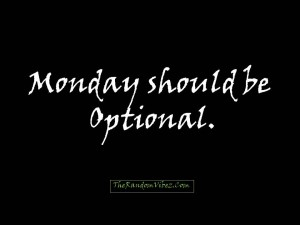 famous monday-quotes with images