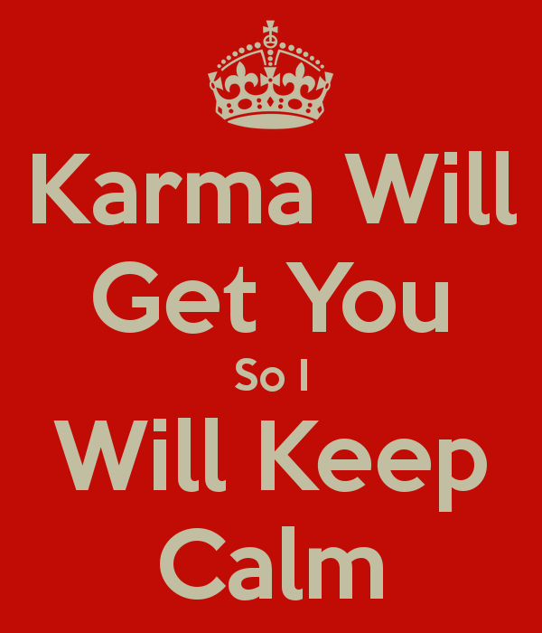 100 Good And Bad Karma Quotes And Sayings With Images