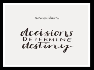 decision-and-destiny-quotes