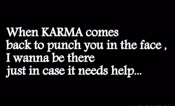 Karma Quotes Sayings: 100+ Good And Bad Karma Quotes And Sayings With Images