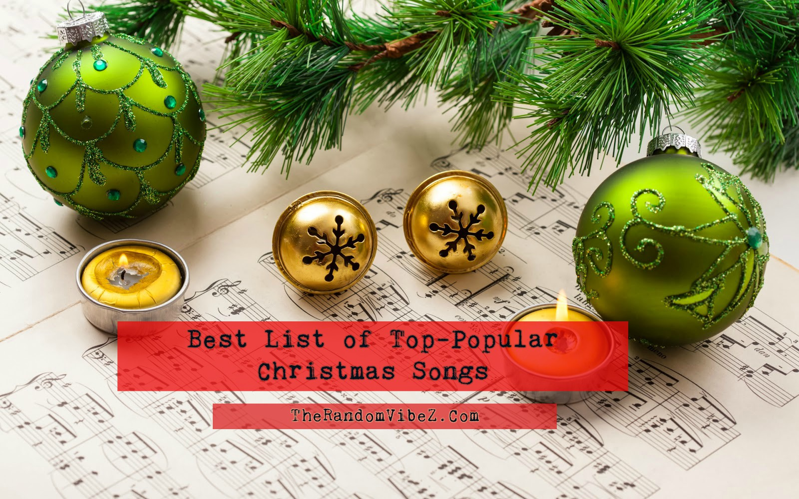 Best List of Top-Popular Christmas Songs