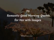 70 Romantic Good Morning Quotes for Her with Images