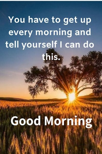 Inspiring Good Morning Quotes 2019