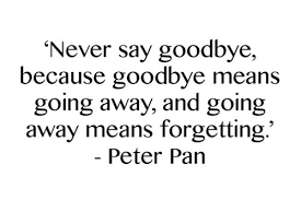Famous Peter Pan Goodbye Quotes 2017