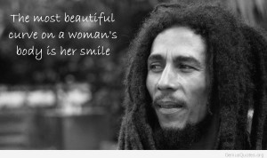 Bob Marley Pictures Quotes about Women