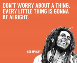 Happiness Quotes by Bob Marley with images