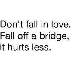 Don't fall in love quotes images