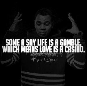 kevin-gates-love-quotes