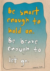 Smart enough to hold on sayings Pictures Images