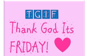 TGIF pictures quotes