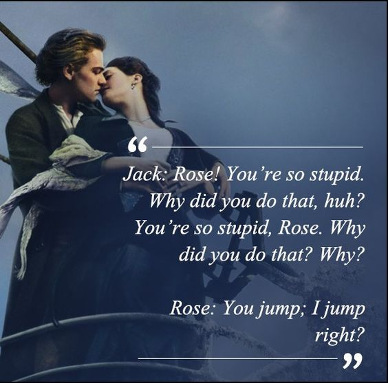 40 Most Famous Titanic Quotes by Jack & Rose (Movie)