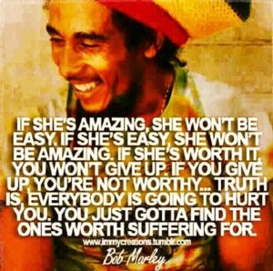 bob marley if shes amazing quote poster