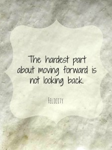 looking back moving forward quotes images