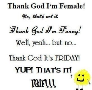 TGIF Quotes for HER IMAGES HD