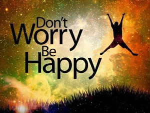 Don't worry I'm Happy Quotes Images