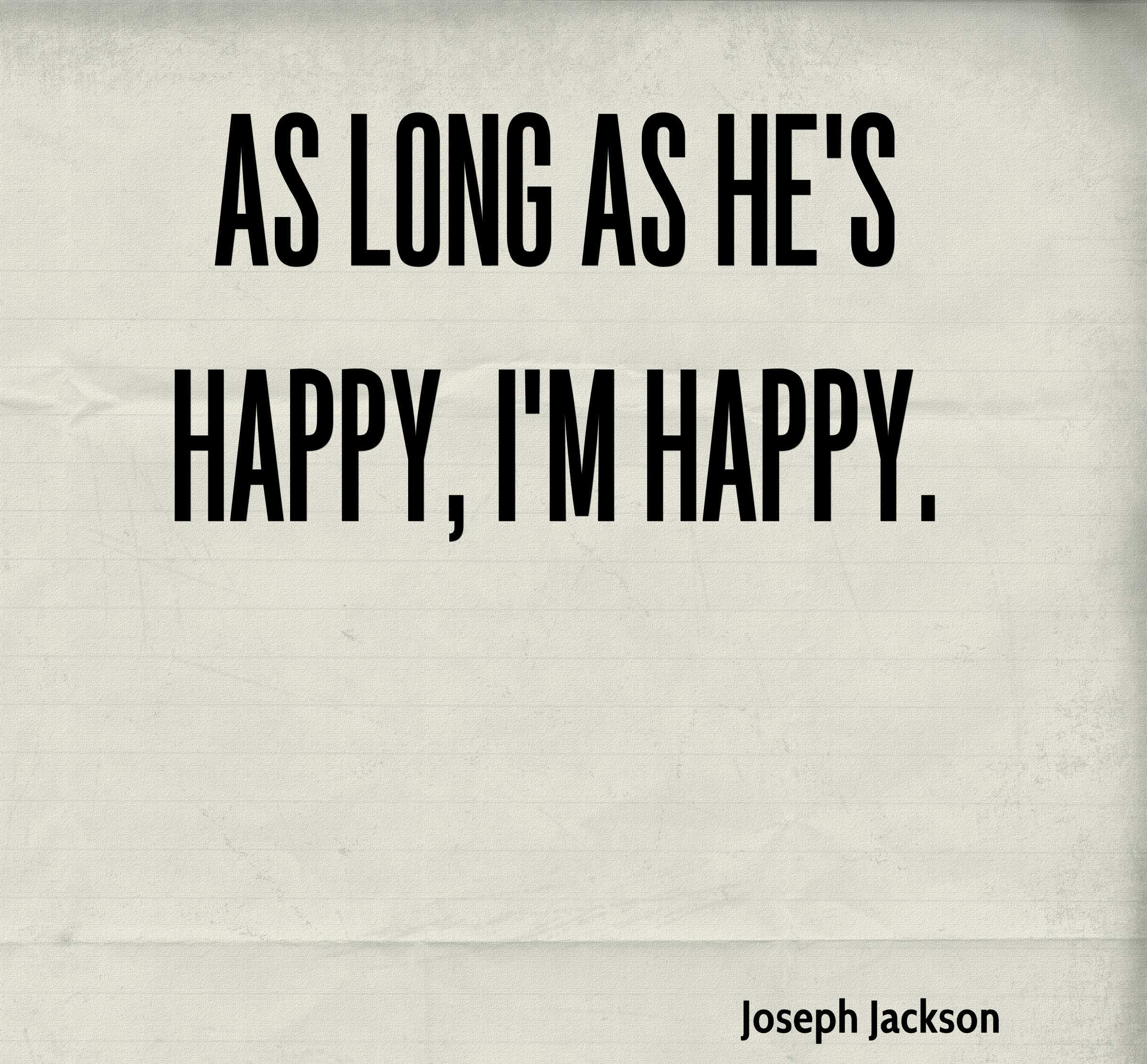 Being With Him Quotes: Collection Of Best I'm Happy Quotes