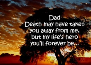 Best Quotes about Death of a Dad Pictures