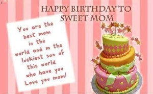 Cute Happy Birthday Quotes for Mom by Son Image