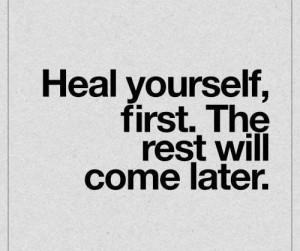 Heal Yourself Quotes Images