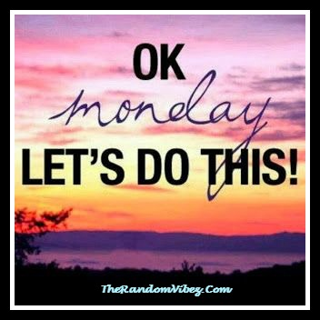 Inspiring Quotes for Mondays IMages