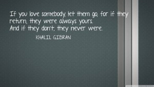 Khalil Gibran Freedom Love Quote Images