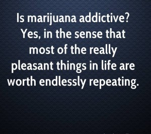 Marijuana Addiction Quotes Images