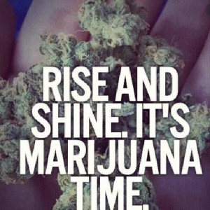 Marijuana Morning Quotes images
