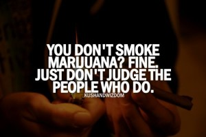 Marijuana Quotes by Famous People Images