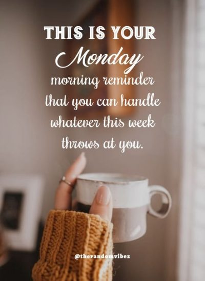 Monday Blue Morning Quotes Inspirational