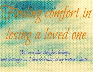 Quotes about Losing a Loved Brother IMages