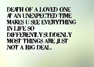 Quotes about Losing a Loved One Suddenly Images