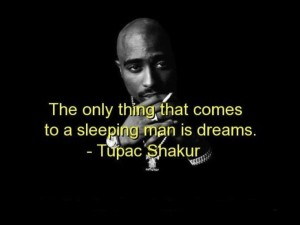 Quotes by Tupac Shakur on Sleep images