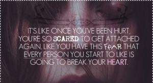 Scared of Getting Hurt Quotes Images