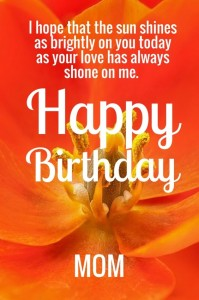 Sweet Happy Birthday Wish for Mom from Son images