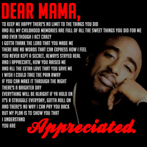 Tupac Dear Mama Quotes Images