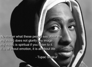 Tupac Music Quotes Images Tumblr