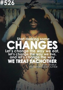 Tupac Quotes Changes Photos
