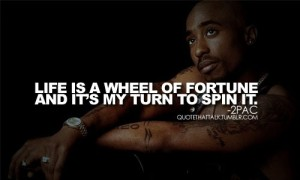 Tupac Quotes about Love and Life IMages