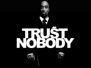 Tupac Quotes on Trust IMages
