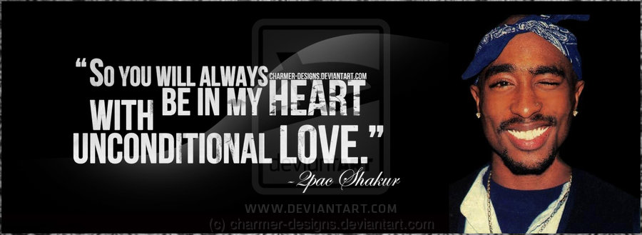100+ Best Tupac Quotes about Love and Life to Inspire You