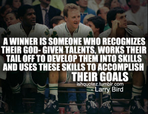 Larry Bird greatest inspirational basketball quotes images