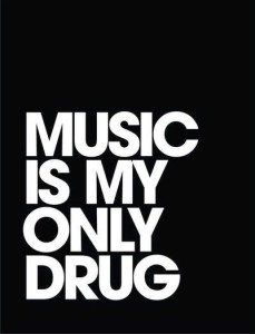 Addicted to Music Quotes