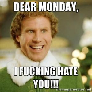 Dear Monday Meme