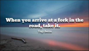 Famous Road Quote by Yogi Berra