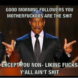 Funny Eddie Murphy Good Morning Memes
