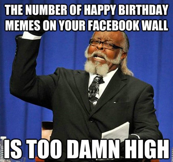 Happy Birthday Memes For Facebook