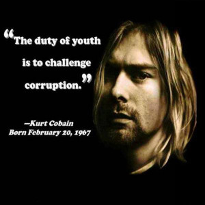 Kurt Cobain Quotes on Youthand Corruption images