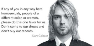 Kurt Cobain quote on Racism IMages