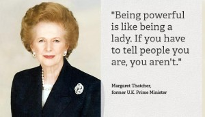 Margaret Thatcher Leadership Quotes Images